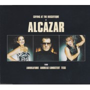 ALCAZAR - CRYING AT THE DISCOTEQUE 4 VERSIONS