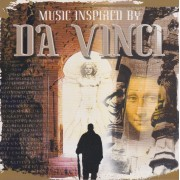 SOUNDTRACK - DA VINCI MUSIC INSPIRED BY
