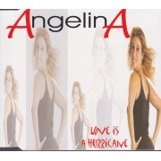 ANGELINA - LOVE IS A HURRICANE 3 VERSIONS