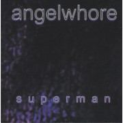 ANGELWHORE - SUPERMAN