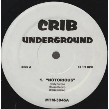 VARIOUS ( CRIB UNDERGROUND ) - NOTORIOUS