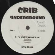 VARIOUS ( CRIB UNDERGROUND ) - U KNOW WHAT'S UP - WE ARE THE STREETS
