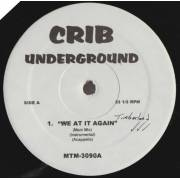VARIOUS ( CRIB UNDERGROUND ) - WE AT IT AGAIN - WOKE UP IN THE MORNING