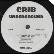 VARIOUS ( CRIB UNDERGROUND ) - BEST OF ME - JUST BE A MAN ABOUT IT - I DO