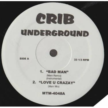 VARIOUS ( CRIB UNDERGROUND ) - BAD MAN - LOVE U CRAZAY - ( HOT S**T ) COUNTRY GRAMMAR