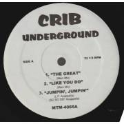 VARIOUS ( CRIB UNDERGROUND ) - THE GREAT - LIKE YOU DO - JUMPIN JUMPIN