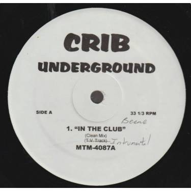 VARIOUS ( CRIB UNDERGROUND ) - IN THE CLUB - FA SHIESTY - MOVIN ON