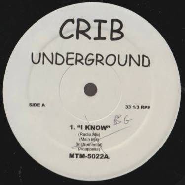 VARIOUS ( CRIB UNDERGROUND ) - I KNOW - HOW MANY LICKS - THAT S**T