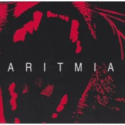 ARITMIA - SENZA FACCIA + 3