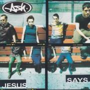 ASH - JESUS SAYS + 2