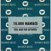 10.000 MANIACS - PROMO FEW AND FAR BETWEEN