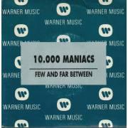 10.000 MANIACS - PROMO FEW AND FAR BETWEEN