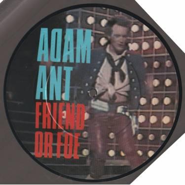 ANT ADAM - FRIEND OR FOE / JUANITO THE BANDITO