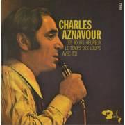 AZNAVOUR CHARLES - LES JOURS HEUREUX - LE TEMPS DES LOUPS