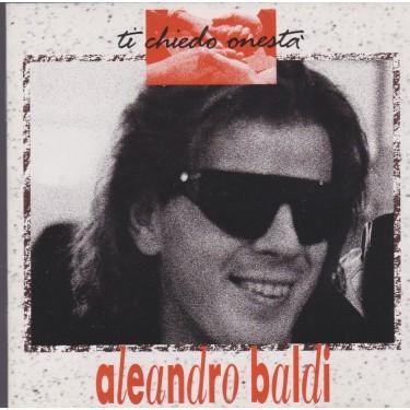 BALDI ALEANDRO - TI CHIEDO ONESTA'