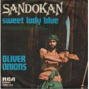 OLIVER ONIONS - SANDOKAN -/SWEET  LADY BLUE