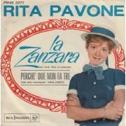 PAVONE RITA - LA ZANZARA / PERCHE' DUE NON FA TRE