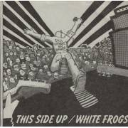 THIS SIDE UP / WHITE FROGS - SPLIT EP ( CHANGES / MY LIFE / OUR FRIENDLY / RESPECT / U 'R THE GOVERNMENT )