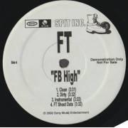FT - PROMO - FB HIGH / GHETTO MANIA ( CLEAN - DIRTY - INSTR )