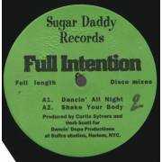 FULL INTENTION - DANCIN ALL NIGHT/ SHAKE YOUR BODY / I MISS YOU / DOES IT FEEL RIGHT