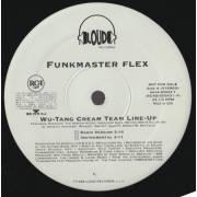 FUNKMASTER FLEX  - PROMO - WU TANG CREAM TEAM LINE UP ( RADIO VERSION - INSTR - ALBUM VERSION - ACAPPELLA )