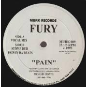 FURY - PAIN ( VOCAL MIX - STOMP DUB - PAIN IN DA BEAT
