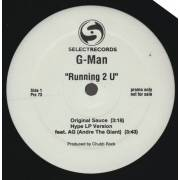G-MAN - PROMO - RUNNING 2 U ( ORIGINAL SAUCE - HYPE LP VERSION - SECRET RECIPE REMIX - STREET MIX - INSTR )