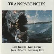 TEDESCO TOM / KARL BERGER / JACK DE SALVO - TRANSPARENCIES