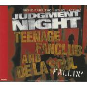 TEENAGE FANCLUB AND DE LA SOUL / BIOHAZARD & ONYX - FALLIN'  /. JUDGMENT NIGHT
