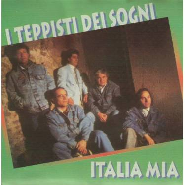 TEPPISTI DEI SOGNI I - ITALIA MIA