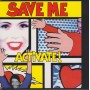 ACTIVATE - SAVE ME