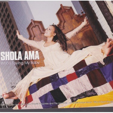 AMA SHOLA - WHO'S LOVING MY BABY +  3