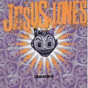 JESUS JONES - DOUBT