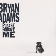 ADAMS BRYAN - PLEASE FORGIVE ME + 3