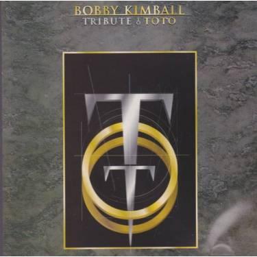 KIMBALL BOBBY - TRIBUTE TO TOTO