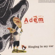 ADEM - RINGING IN MY HEAR